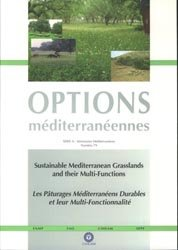 Dernières parutions dans Options méditeranéennes, Sustainable Mediterranean Grasslands and their Multi-Functions / Les pâturages méditerranéens durables et leur multi-fonctionnalité