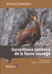 Dernières parutions sur Pratique vétérinaire, Surveillance sanitaire de la faune sauvage