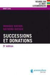 Dernières parutions dans Regards sur le droit luxembourgeois, Successions et donations. 5e édition