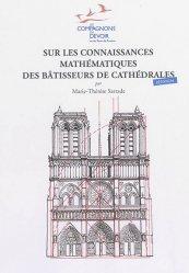 Dernières parutions sur Outils des métiers, Sur les connaissances mathématiques des batisseurs de cathédrales