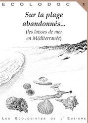 Souvent acheté avec Les méduses, le Sur la plage abandonnés...