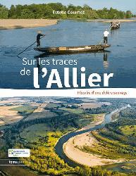 Souvent acheté avec La représentation graphique en aménagement paysager, le Sur les traces de l'Allier