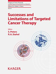 Dernières parutions dans Progress in Tumor Research, Successes and Limitations of Targeted Cancer Therapy