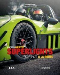Dernières parutions dans Autofocus, Superlights