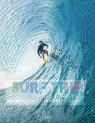 Dernières parutions sur Sports de glisse, Surf trip : voyages et vagues autour du monde