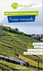 Dernières parutions dans My Ecothentic guide, Suisse romande. 3e édition