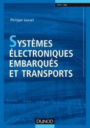 Souvent acheté avec Systèmes électroniques embarqués et transports, le Systèmes électroniques embarqués et transports