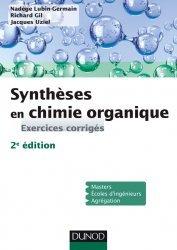 Dernières parutions sur Chimie organique, Synthèses en chimie organique