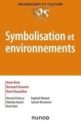Dernières parutions dans Inconscient et culture, Symbolisation et environnement