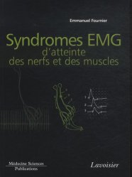 Souvent acheté avec Sémiologie EMG élémentaire, le Syndromes EMG d'atteinte des nerfs et des muscles