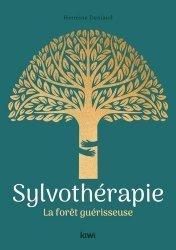 Dernières parutions sur Autres médecines douces, Sylvothérapie
