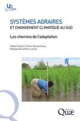 Dernières parutions sur Agriculture dans le monde, Systèmes agraires et changement climatique au sud