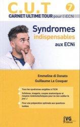 Souvent acheté avec AMIE Aide Mémoire Indispensable pour l'Externe, le Syndromes indispensables aux ECNi