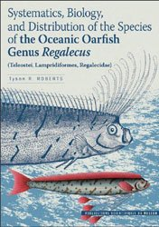 Dernières parutions dans Mémoires du Muséum, Systematics, biology, and distribution of the species of the Oceanic Oarfish Genus Regalecus