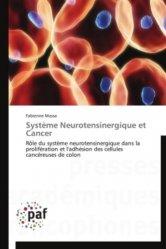 Dernières parutions sur Hématologie, Système Neurotensinergique et Cancer Système Neurotensinergique et Cancer