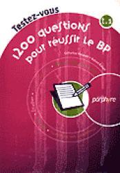 Souvent acheté avec Annales du BP, le Testez-vous 1200 questions pour réussir le BP Pack 2 volumes