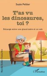 Dernières parutions sur Grands-parents, T'as vu les dinosaures, toi ?