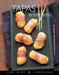 Dernières parutions sur Cuisine espagnole, Tapas entre amis