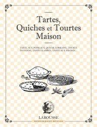 Dernières parutions dans Les petits cahiers Larousse, Tartes, quiches et tourtes maison. Tarte aux poireaux, quiche lorraine, tourte paysanne, tarte flambée, tarte aux fraises...
