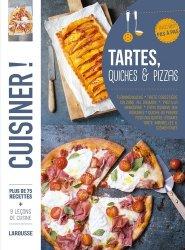 Dernières parutions dans Cuisiner !, Tartes, quiches & pizzas. Plus de 75 recettes avec des pas à pas
