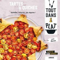Dernières parutions dans Tout dans 1 plat, Tartes & Quiches. Assemblez, enfournez, puis dégustez ! 40 recettes gourmandes