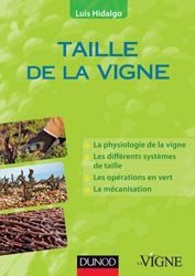 Souvent acheté avec Le coût des fournitures en viticulture et oenologie 2014, le Taille de la vigne