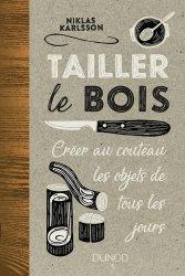 Souvent acheté avec Arcs 1, le Tailler le bois - Créer au couteau les objets de tous les jours