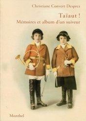 Dernières parutions sur Chasse - Pêche, Taïaut ! - Mémoires et album d'un suiveur