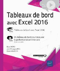 Dernières parutions dans VBOOK, Tableau de bord avec Excel 2016 : vidéo, un tableau de bord pour mesurer la performance commerciale
