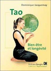 Dernières parutions dans Psycho-soma, Tao. Bien-être et longévité