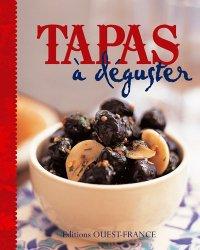 Dernières parutions sur Cuisine espagnole, Tapas à déguster