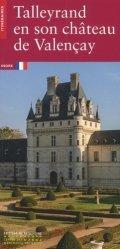 Dernières parutions dans Itinéraires, Talleyrand en son château de Valençay