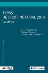 Dernières parutions sur Notariat, Tapas de droit notarial 2019. La vente