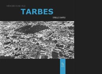 Dernières parutions dans Mémoire d'une ville, Tarbes