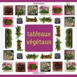 Souvent acheté avec Couleurs végétales, le Tableaux végétaux