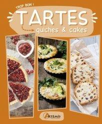 Dernières parutions sur Quiches et tartes salées, Tartes, quiches & cakes