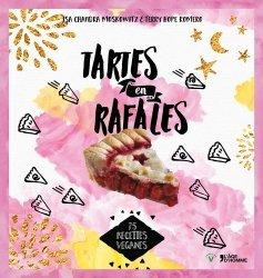 Dernières parutions dans V, Tartes en rafale. 100 recettes véganes https://fr.calameo.com/read/000015856c4be971dc1b8