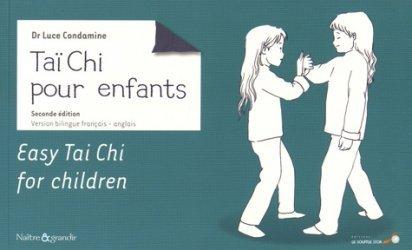 Dernières parutions dans Naître et grandir, Taï Chi Chuan pour enfants. 2e édition. Edition bilingue français-anglais