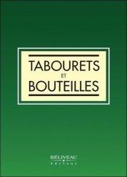 Dernières parutions sur Alcoolisme, Tabourets et bouteilles