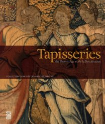 Dernières parutions sur Tapisserie - Ameublement, Tapisseries du Moyen Age et de la Renaissance