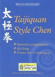 Dernières parutions dans Arts martiaux chinois internes, Taijiquan style Chen. Exercice préparatoires, Qi Gong, forme des 13 séquences