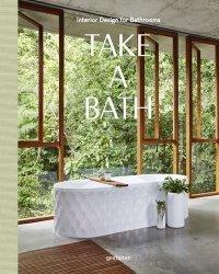 Dernières parutions sur Pièces d'eau, Take a Bath - Interior Design for Bathrooms