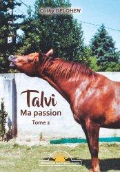 Dernières parutions sur Ethologie équine, Talvi - ma passion tome 2