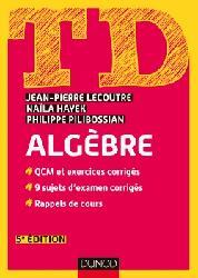 Dernières parutions sur Algèbre, TD - Algèbre