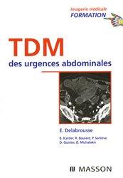 Souvent acheté avec Atlas de poche d'Anatomie en coupes sériées TDM-IRM    Tome 1, le TDM des urgences abdominales