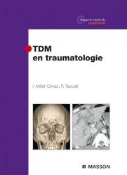 Dernières parutions sur Imagerie aux urgences, TDM en traumatologie