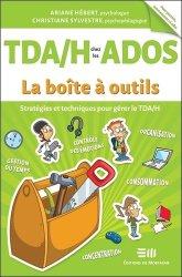 Dernières parutions sur Psychologie de l'adolescent, TDAH chez les ados