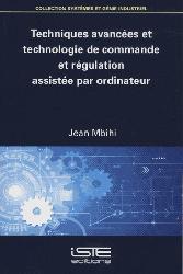 Dernières parutions sur Sciences industrielles, Techniques avancées et technologie de commande et régulation assistée par ordinateur
