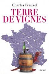 Souvent acheté avec Guide des cépages et terroirs, le Terre de vignes