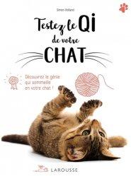 Dernières parutions dans Larousse attitude - Animaux, Testez le QI de votre chat